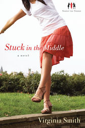 Stuck in the Middle (Sister-to-Sister Book #1) by Virginia Smith