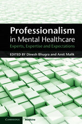 Professionalism in Mental Healthcare by Dinesh Bhugra