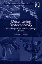 Decentering Biotechnology
