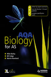 AQA Biology for AS by Bill Indge