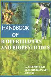 Handbook of Biofertilizers and Biopesticides