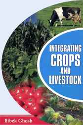 Integrating Crops and Livestock