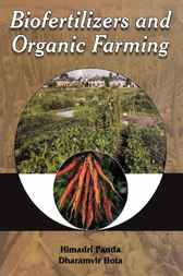 Biofertilizers & Organic Farming by Himadri Panda