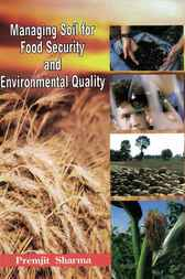 Managing Soil for Food Security and Environmental Quality