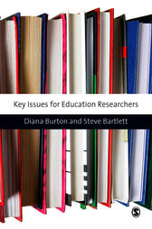 Key Issues for Education Researchers by Diana M Burton