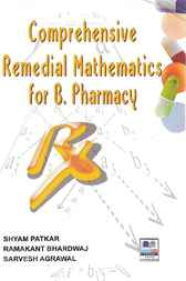 Comprehensive Remedial Mathematics for B. Pharmacy by Shyam Patkar