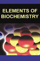 Elements of Biochemistry by H. S. Srivastava