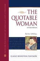 The Quotable Woman by Elaine Bernstein Partnow
