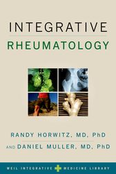 Integrative Rheumatology by Randy M.D. Horwitz