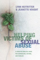 Helping Victims of Sexual Abuse by Lynn Heitritter