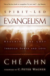 Spirit-Led Evangelism by Ché Ahn