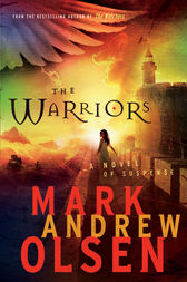 The Warriors (Covert Missions Book #2) by Mark Andrew Olsen
