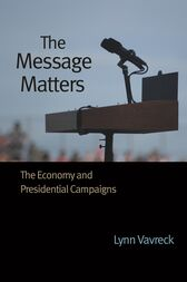 The Message Matters by Lynn Vavreck