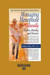 Managing Menopause Naturally by Emily Kane
