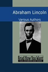 Abraham Lincoln by Various Authors