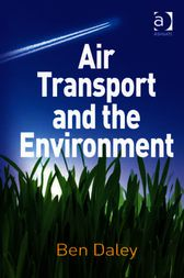 Air Transport and the Environment by Ben Daley