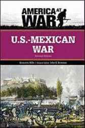 U.S.-Mexican War by Bronwyn Mills