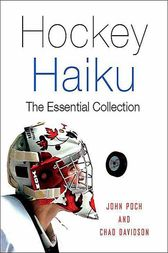 Hockey Haiku by John Poch