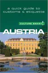 Austria - Culture Smart! by Peter Gieler