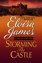 Storming the Castle: An Original Short Story with Bonus Content by Eloisa James