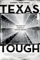 Texas Tough by Robert Perkinson