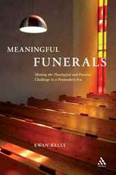 Meaningful Funerals by Ewan Kelly