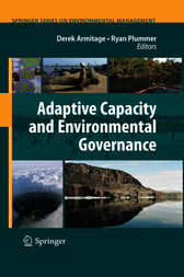 Adaptive Capacity and Environmental Governance by Derek Armitage