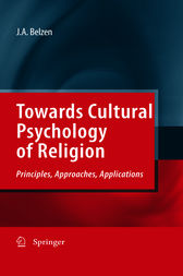Towards Cultural Psychology of Religion by Jacob A. Belzen