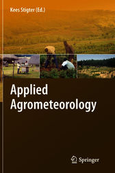 Applied Agrometeorology by Kees Stigter