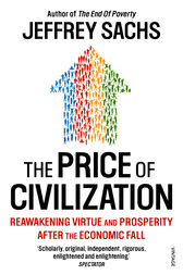 The Price of Civilization by Jeffrey Sachs