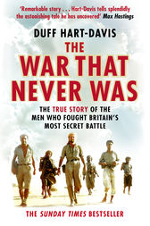 The War That Never Was by Duff Hart-Davis
