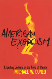 American Exorcism by Michael Cuneo