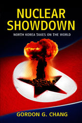 Nuclear Showdown by Gordon G. Chang