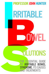 Irritable Bowel Solutions by Dr John Hunter