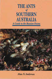 The Ants of Southern Australian by Alan Anderson