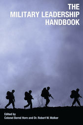 The Military Leadership Handbook by Robert W. Walker