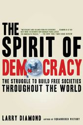 The Spirit of Democracy by Larry Diamond