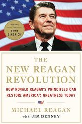 The New Reagan Revolution by Michael Reagan