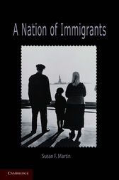 A Nation of Immigrants by Susan F. Martin