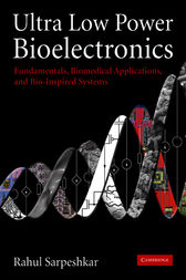 Ultra Low Power Bioelectronics by Rahul Sarpeshkar