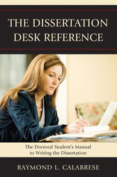 The Dissertation Desk Reference by Raymond L. Calabrese