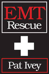 EMT Rescue by Pat Ivey