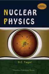 Nuclear Physics by D.C. Tayal
