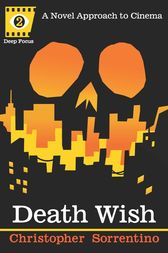 Death Wish by Chris Sorrentino