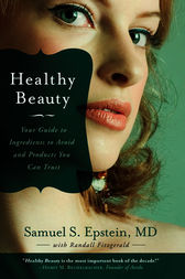 Healthy Beauty by Samuel S. Epstein