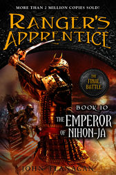 The Emperor of Nihon-Ja by John A. Flanagan
