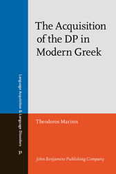 The Acquisition of the DP in Modern Greek