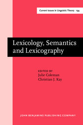 Lexicology, Semantics and Lexicography by Julie Coleman