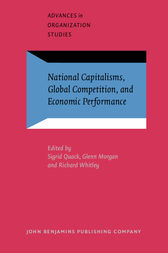 National Capitalisms, Global Competition, and Economic Performance by Sigrid Quack