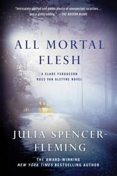 All Mortal Flesh by Julia Spencer-Fleming